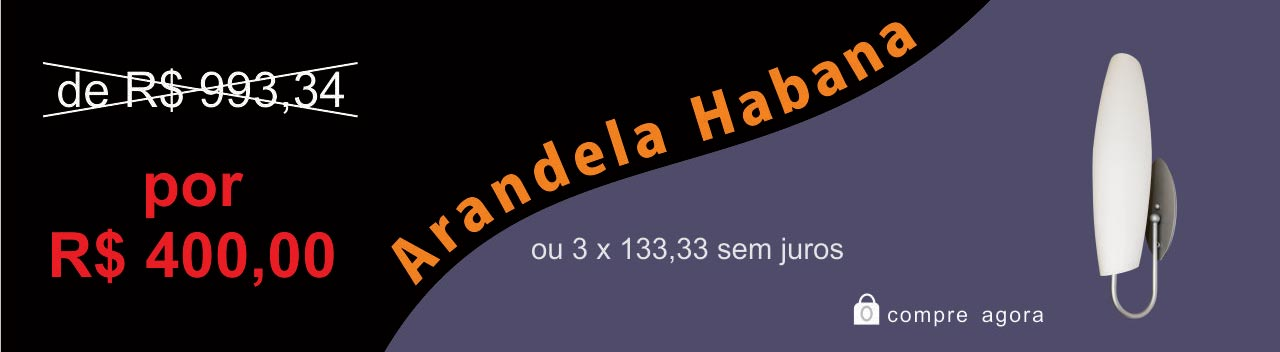 Promocao Arandela Habana